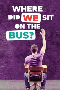 Where Did We Sit on the Bus - 19-20